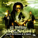 Lil Wayne - The Drought 3