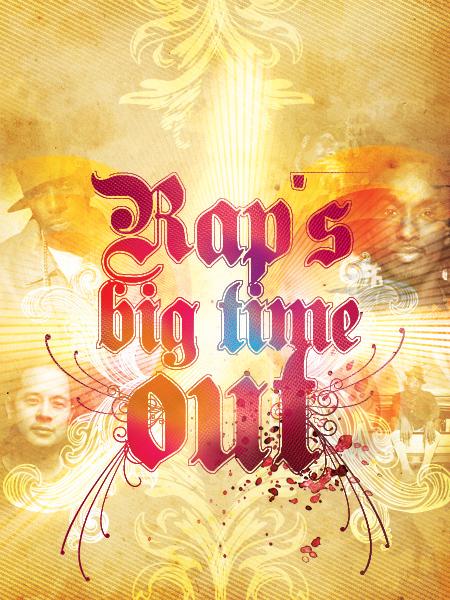 Rap's Big Time Out