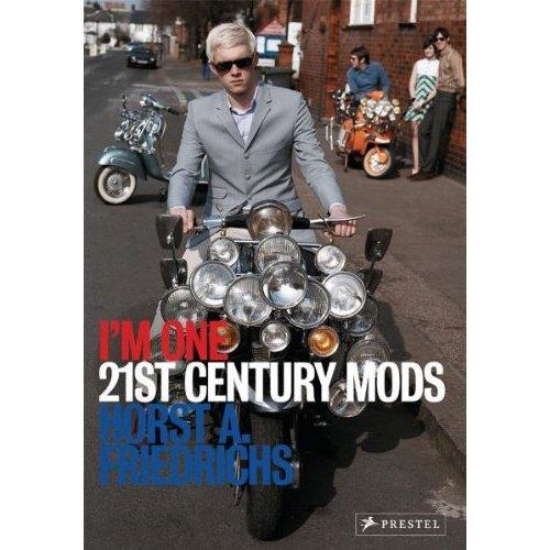 I'm One - 21st Century Mods By Horst Friedrichs 1