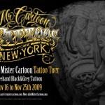 Mister Cartoon November NYC Tour 1