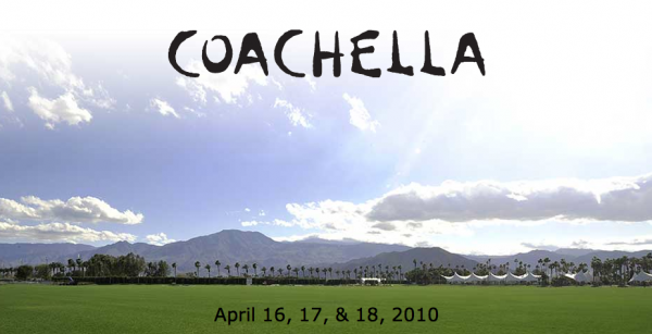 Coachella 2010 Ticketing Opens