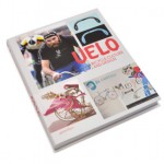Velo- Bicycle Culture and Design 01