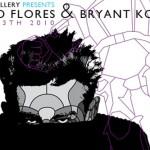 David Flores & Bryant Koger at Ronin Gallery